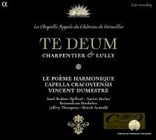 Charpentier & Lully: Te Deum
