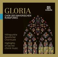 Gloria - Highlights of sacred choral music
