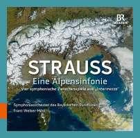 """Strauss: Eine Alpensinfonie; Vier symphonische Zwischenspiele aus """"Intermezzo"""""""