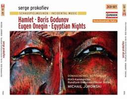 Die Schauspielmusiken - Hamlet, Boris Godunov, Eugen Onegin, Egyptian Nights (3 CD)