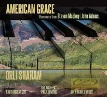 American Grace - Piano music from John Adams and Steven Mackey