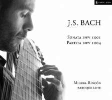 Bach: Sonata BWV 1001 & Partita BWV 1004