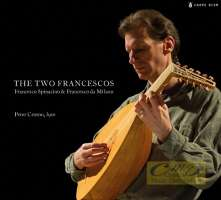 The Two Francescos - Francesco Spinacino & Francesco da Milano
