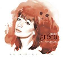 "LE SIECLE D'OR - Juliette GRECO ""Si tu t'imagines"" (2 CD)"