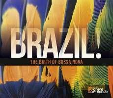 Brazil! The Birth of Bossa Nova