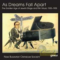 As Dreams Fall Apart: The Golden Age of Jewish Stage and Film Music 1925–1955