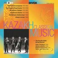 Kazakh Classical Music - String Quartets by Kazakh Composers