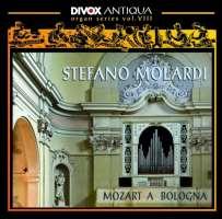 Mozart A Bologna (Historic Organ Series Vol.8)