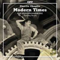 Chaplin, Charlie: Modern Times (The Complete Film Music)