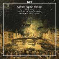 Handel: Water Music, Music for the Royal Firewo