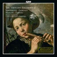 The Virtuoso Recorder II - Sammartini, Fiorenza, Mancini, Tartini...