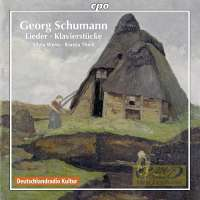 Schumann Georg: Lieder & Piano Pieces