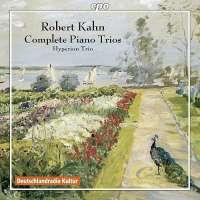 Kahn: Complete Piano Trios