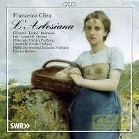 Cilea: L'Arlesiana, Opera in three acts