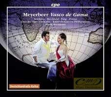 Meyerbeer: Vasco de Gama, Opera in 5 Acts