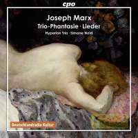 Marx: Trio-Phantasie,  Lieder,