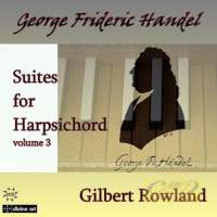 Handel: Suites for Harpsichord vol. 3