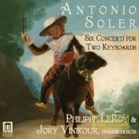 Soler: Six Concerti for Two Keyboards