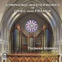 Symphonic Masterpieces of Grieg and Franck