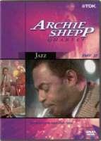 ARCHIE SHEPP QUARTET, PART 2