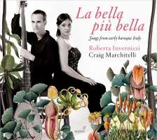 La bella più bella - Songs from early baroque Italy