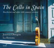 The Cello in Spain, Boccherini and other 18th century virtuosi