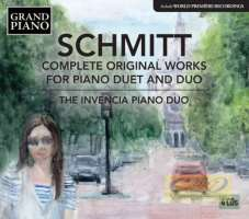 Schmitt: Complete Works for Piano Duet and Duo