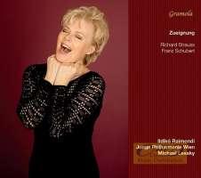 Strauss & Schubert: Zueignung - Lieder