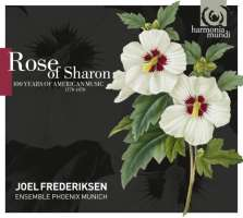 Rose of Sharon, 100 years of American Music (1770-1870)