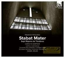 Poulenc: Stabat Mater, Sept Répons des Ténèbres