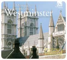 Resonances - Music at Westminster: From Tallis to Britten