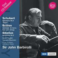 Schubert: Symphony No. 4, Britten: Serenade for tenor, horn and strings / Sibelius: Symphony No. 2