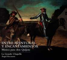 Among Adventures and Enchantments. Music for Don Quijote