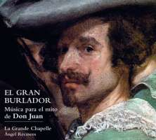 The Great Seducer. Music for the myth of Don Juan