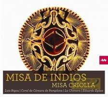 Ramirez: Misa Criolla ,Misa de Indios,