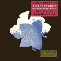 Foltz, Jean-Marc: Eleanora Suite