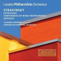 Stravinsky: Petrushka Symphonies of Wind Instruments Orpheus