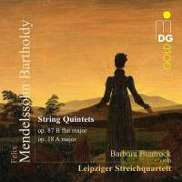 Mendelssohn: String Quintets op. 18 and 87