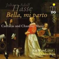 Hasse: Bella mi parto, Cantatas and Chamber Music