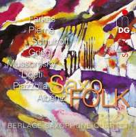 SaxoFOLK - Farkas, Pierné, Schulhoff, Grieg, Mussorgsky, Ligeti, Piazzolla, Albeniz