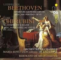 Beethoven: Overture Leonore I; Ah! perfido!; Cherubini: Symphony D major