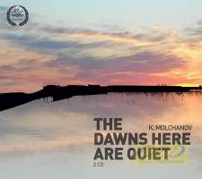Molchanov: The Dawns Here Are Quiet