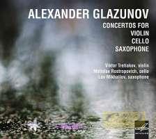 Glazunov: Concertos for Violin, Cello,  Saxophone