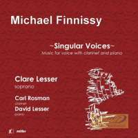 Singular Voices - Finnissy: Music for Voice and Clarinet