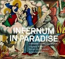Infernum in Paradise, Consort Songs & Music - Holborne, Parsons, Dowland