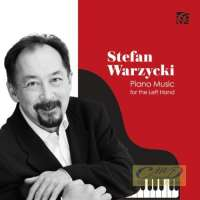 Warzycki: Piano Music for the Left Hand