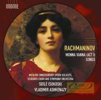 Rachmaninov: Monna Vanna, Act I (unfinished opera) & Songs