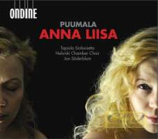 Puumala: Anna Liisa, Opera in Three Acts