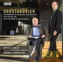 Shostakovich: Six Romances Scottish Ballad Suite on Poems by Michelangelo Buonarroti