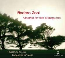 Zani: Concertos for violin & strings